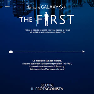 SAMSUNG GALXY S4 -  the Firts  -  Agency: VML@Y&R - Photo//CHICCO RONCHETTI